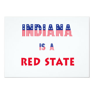 Indiana Is a Red State 5x7 Paper Invitation Card