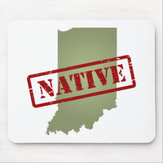 Indiana Native with Indiana Map Mouse Pad