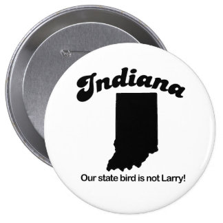 Indiana - Our state bird is not Larry Buttons