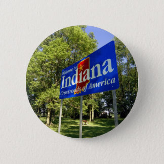 Indiana Welcome Sign Pinback Button