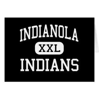 Indianola - indios - alto - Indianola Mississippi Tarjeta De Felicitación