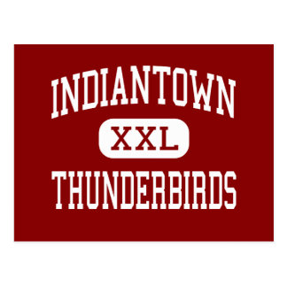 Indiantown - Thunderbirds - Middle - Indiantown Postcard