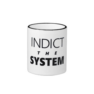 Indict the System Ringer Coffee Mug