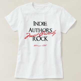 Indie Authors Rock! T-Shirt
