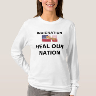 INDIGNATION FIX OUR NATION T-Shirt
