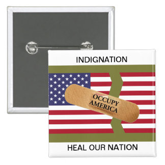 INDIGNATION HEAL OUR NATION BUTTON