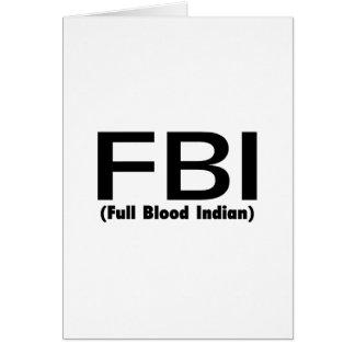 Indio lleno del FBI Blooded Tarjeta De Felicitación