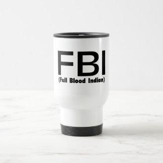 Indio lleno del FBI Blooded Taza Térmica