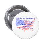 Individual Democratic Commandment #2 Buttons