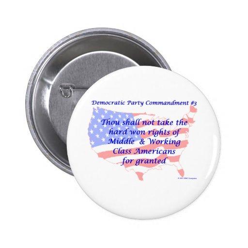 Individual Democratic Commandment #3 Buttons