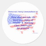 Individual Democratic Commandment #3 Classic Round Sticker