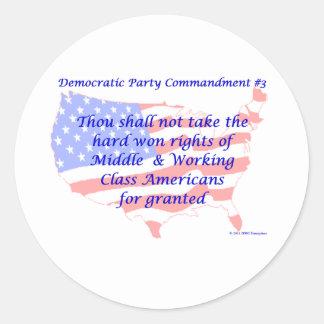Individual Democratic Commandment #3 Round Stickers