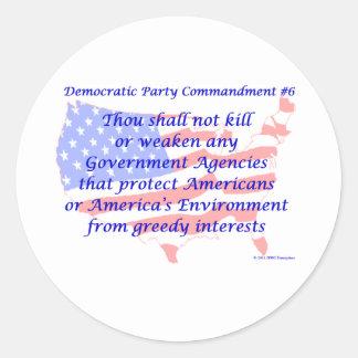 Individual Democratic Commandment #6 Sticker