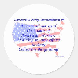 Individual Democratic Commandment #8 Round Sticker