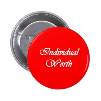 Individual digno de - el botón personal del valor  pin redondo de 2 pulgadas