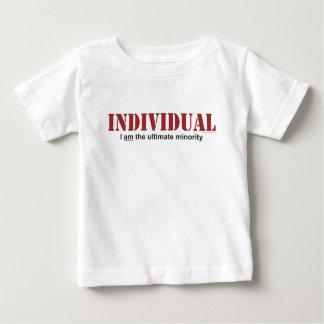 Individual...The Ultimate Minority Baby T-Shirt