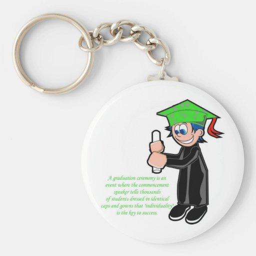 Individuality at Graduation Keychain