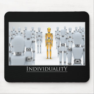 Individuality Mouse Pad