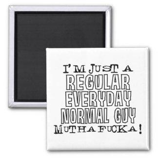 Individuo normal imán cuadrado