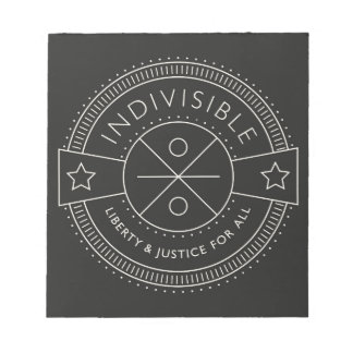 Indivisible, with liberty and justice for all. notepad