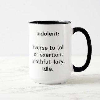 indolent definition mug