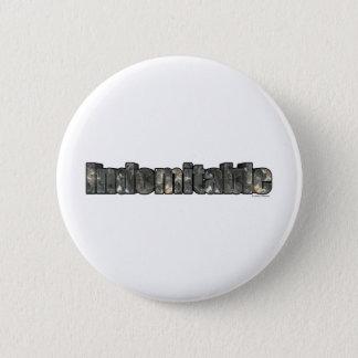 Indomitable Pinback Button