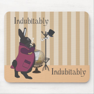 INDUBITABLY MOUSE PAD