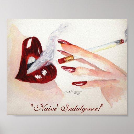 """""""Indulgencia de Naive!""""  impresión 8x10 Poster"""