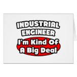 Industrial Engineer...Big Deal Greeting Cards