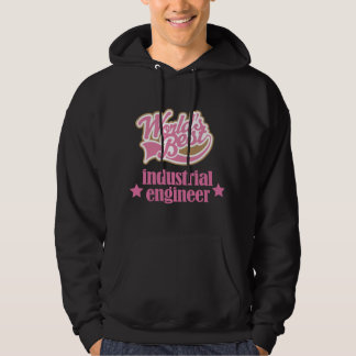 Industrial Engineer Gift (Worlds Best) Hooded Pullover
