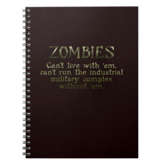 Industrial Military Complex Zombies Notebooks