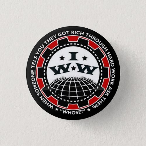 Industrial Workers of The World IWW button