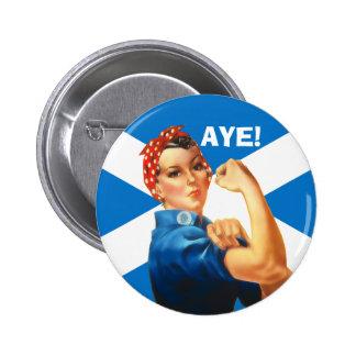 Indy Rosie el remachador dice Aye el botón Pin Redondo De 2 Pulgadas