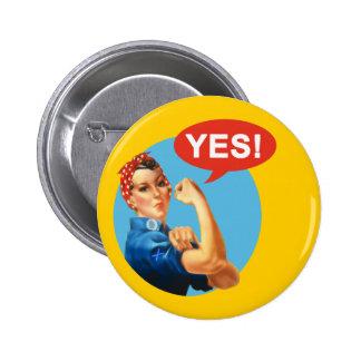 Indy Rosie el remachador dice sí el botón Pin Redondo De 2 Pulgadas