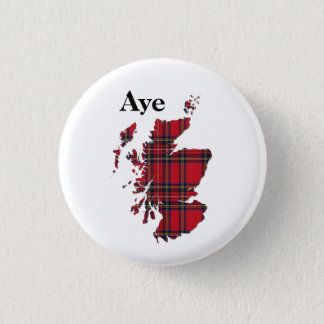 #indyref Tartan Aye Scotland Pinback Button