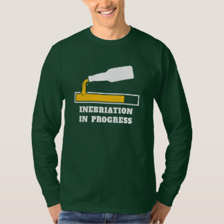 Inebriation in Progress Funny Beer Drinking T-Shirt