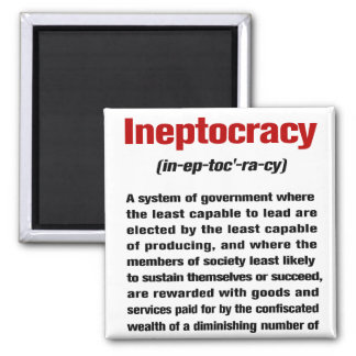 Ineptocracy 2 Inch Square Magnet