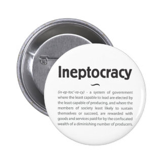 Ineptocracy Defined Pinback Button