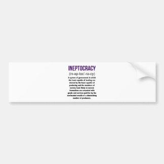 Ineptocracy Definition Bumper Sticker