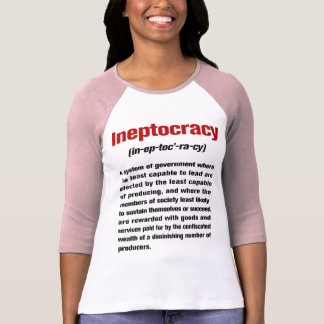 Ineptocracy Definition Ladies 3/4 Sleeve Raglan T Shirts