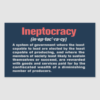 Ineptocracy Definition Sticker