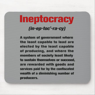 Ineptocracy Mouse Pad
