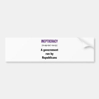 Ineptocracy Republicans Bumper Stickers