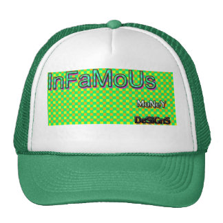 INFAMOUS MONY DESIGNS TRUCKER HAT