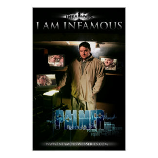 Infamous PALMER Promo Poster