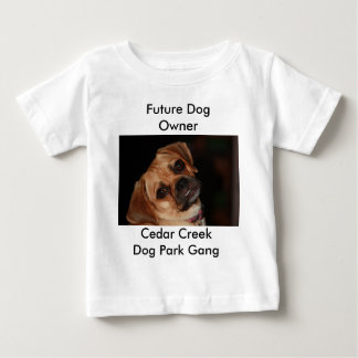"""Infant """" future dog owner"""" baby T-Shirt"""