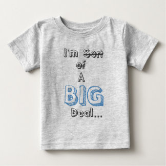 Infant Sized Deal T-shirt