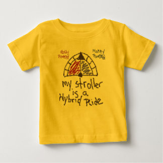 Infant T - My stroller is a hybrid ride Tee Shirt