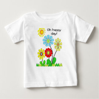 Infant T Shirt Oh happy day! Bright Flowers