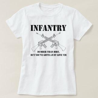 infantry - dumber than dirt T-Shirt